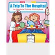 Trip to Hospital Coloring Books